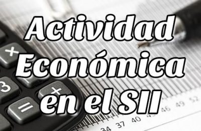 Cómo Agregar o iniciar una Actividad Económica en SII