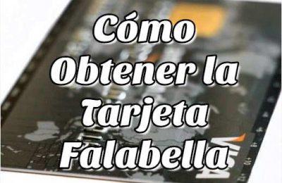 Cómo obtener la tarjeta Falabella