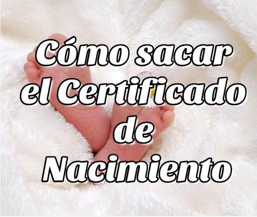 Cómo sacar el Certificado de Nacimiento en Chile