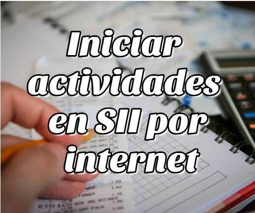 Iniciar actividades en SII por internet