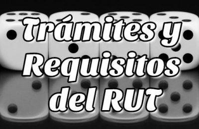 Trámites y Requisitos del RUT