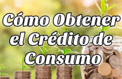 obtener crédito de consumo