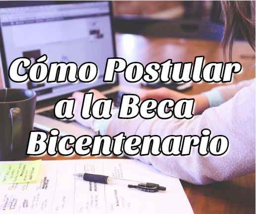 postular beca bicentenario