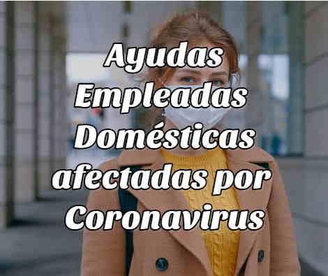 ayuda empleadas domésticas coronavirus