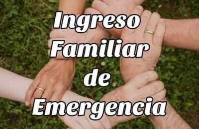 ingreso familiar emergencia