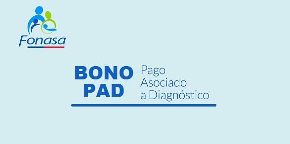 Bono PAD Fonasa | Bonos, Subsidios, Becas, Fondos Concursables, Beneficios del Gobierno