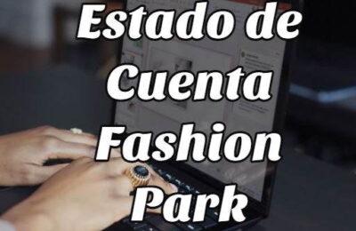 estado cuenta fashion park