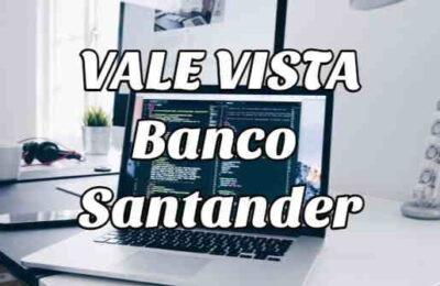 vale vista banco Santander